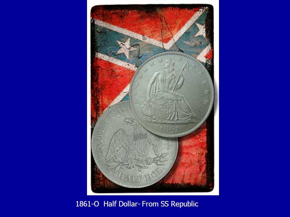 1861-O Half Dollar- From SS Republic
