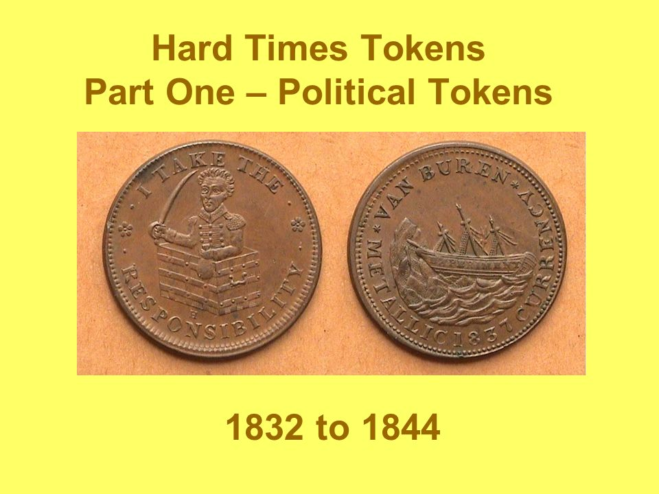 Hard Times Tokens Part One – Political Tokens