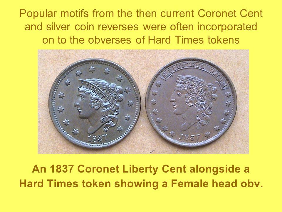 An 1837 Coronet Liberty Cent alongside a