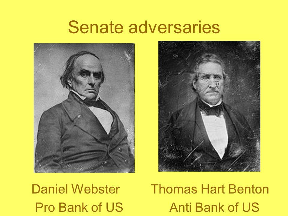 Senate adversaries Daniel Webster Thomas Hart Benton
