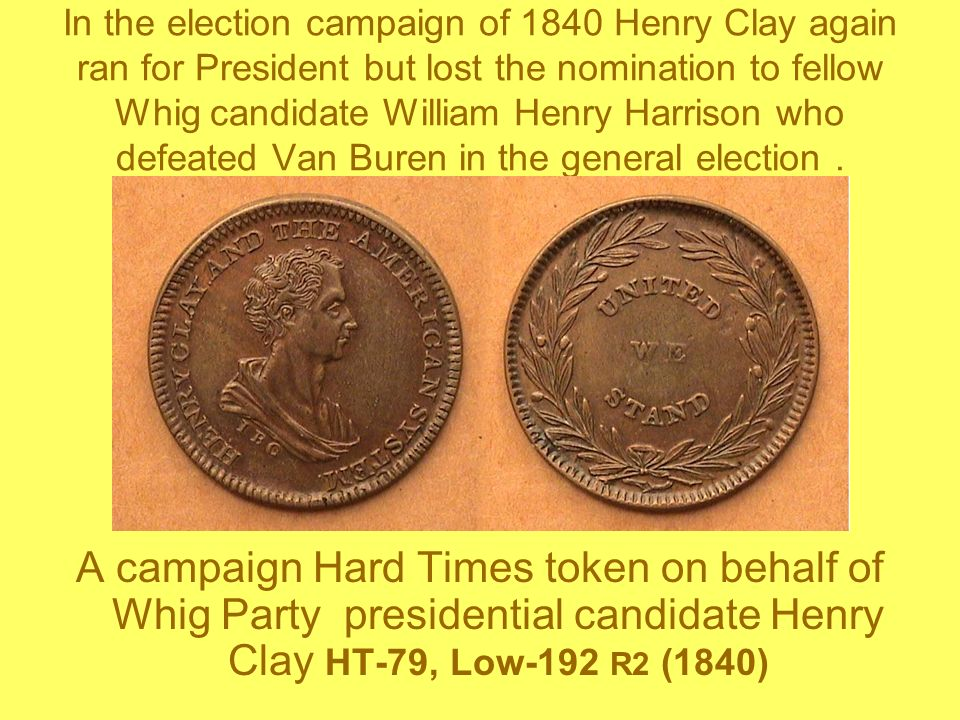 In the election campaign of 1840 Henry Clay again ran for President but lost the nomination to fellow Whig candidate William Henry Harrison who defeated Van Buren in the general election .