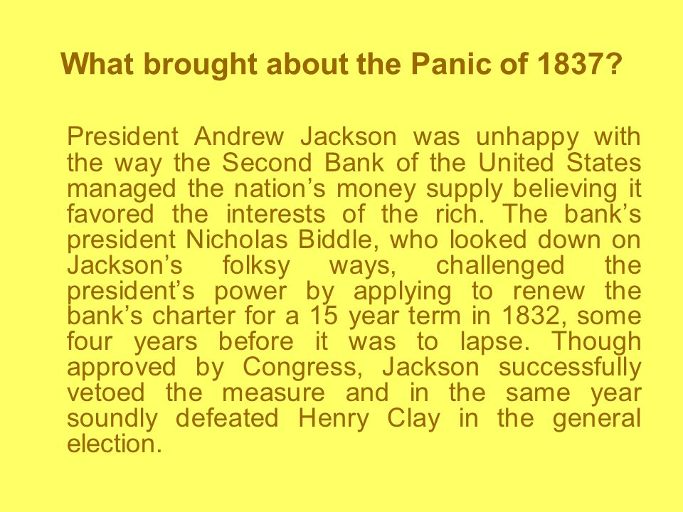 What brought about the Panic of 1837