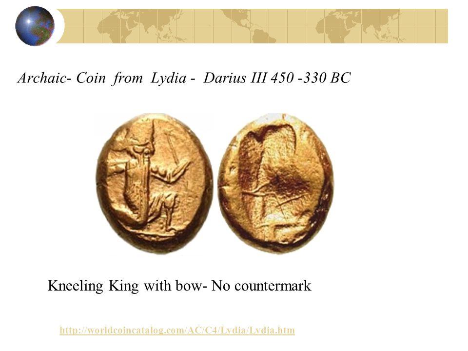 Archaic- Coin from Lydia - Darius III 450 -330 BC