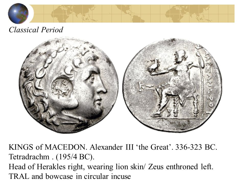 Classical Period KINGS of MACEDON. Alexander III 'the Great'. 336-323 BC. Tetradrachm . (195/4 BC).
