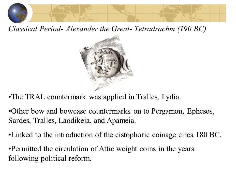 Classical Period- Alexander the Great- Tetradrachm (190 BC)