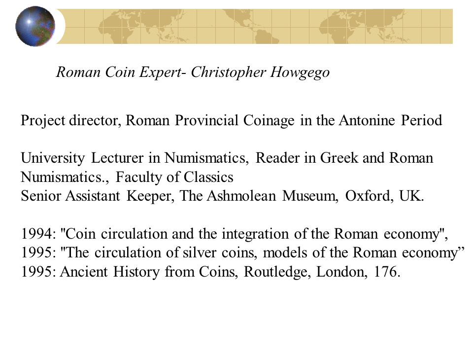 Roman Coin Expert- Christopher Howgego