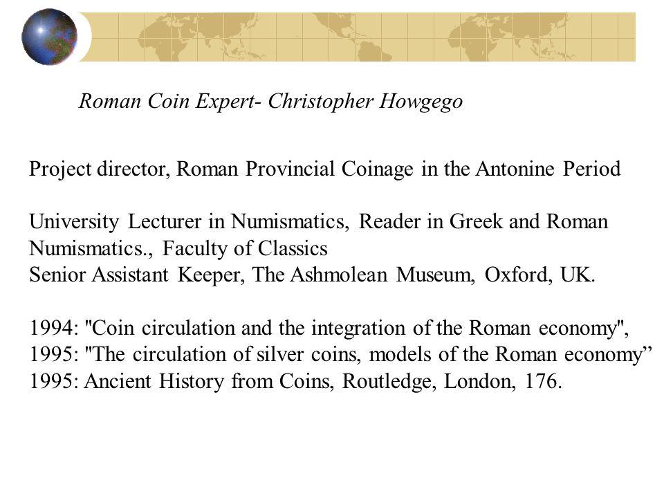 Roman Coin Expert- Christopher Howgego