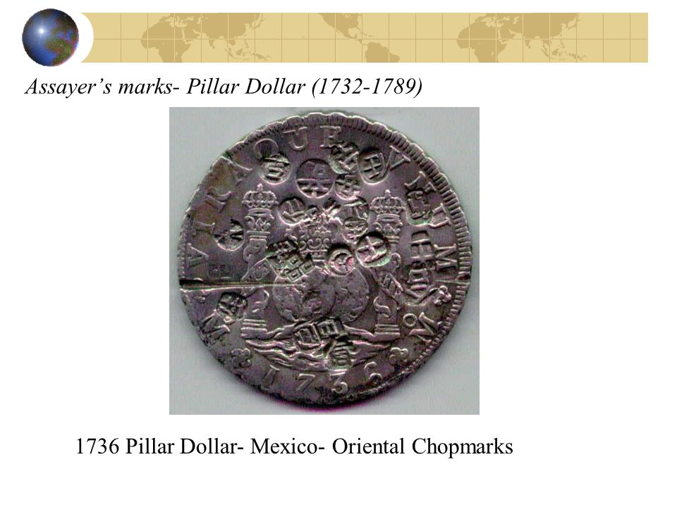 Assayer's marks- Pillar Dollar (1732-1789)
