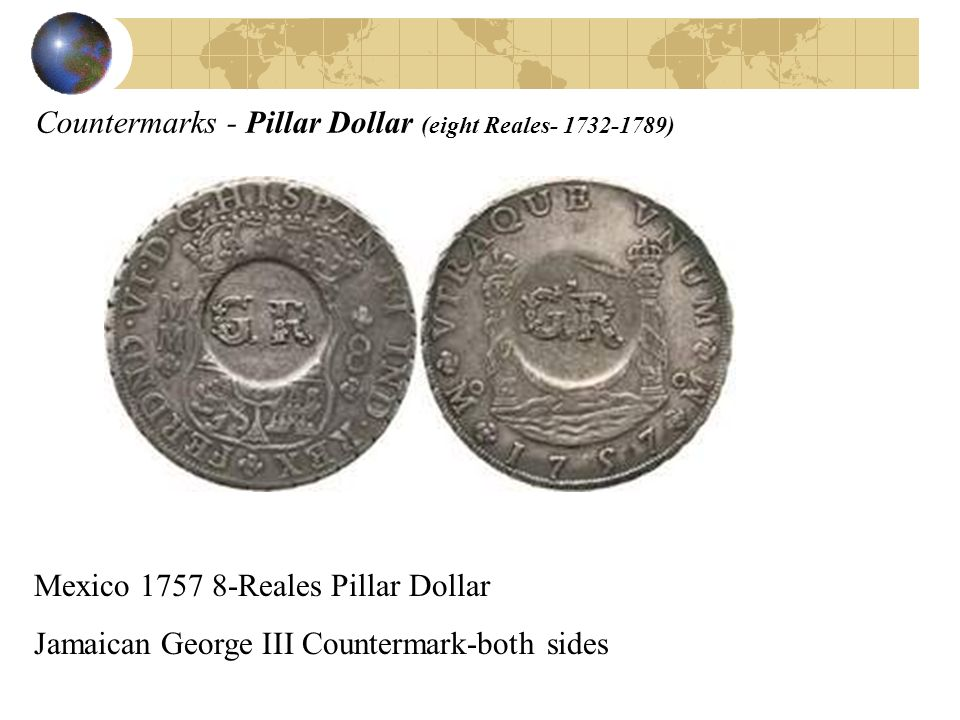 Countermarks - Pillar Dollar (eight Reales- 1732-1789)