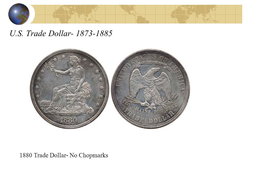 U.S. Trade Dollar- 1873-1885 1880 Trade Dollar- No Chopmarks