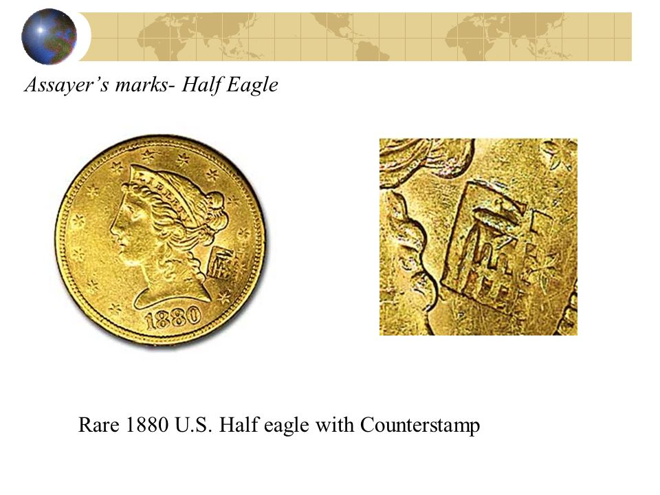 Assayer's marks- Half Eagle