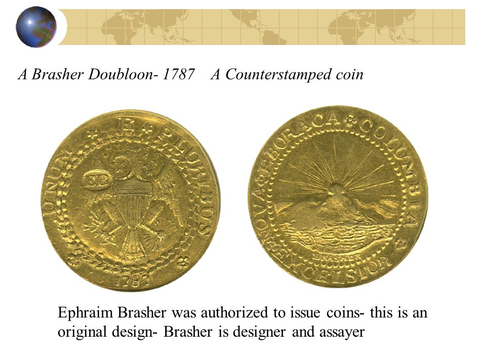 A Brasher Doubloon A Counterstamped coin