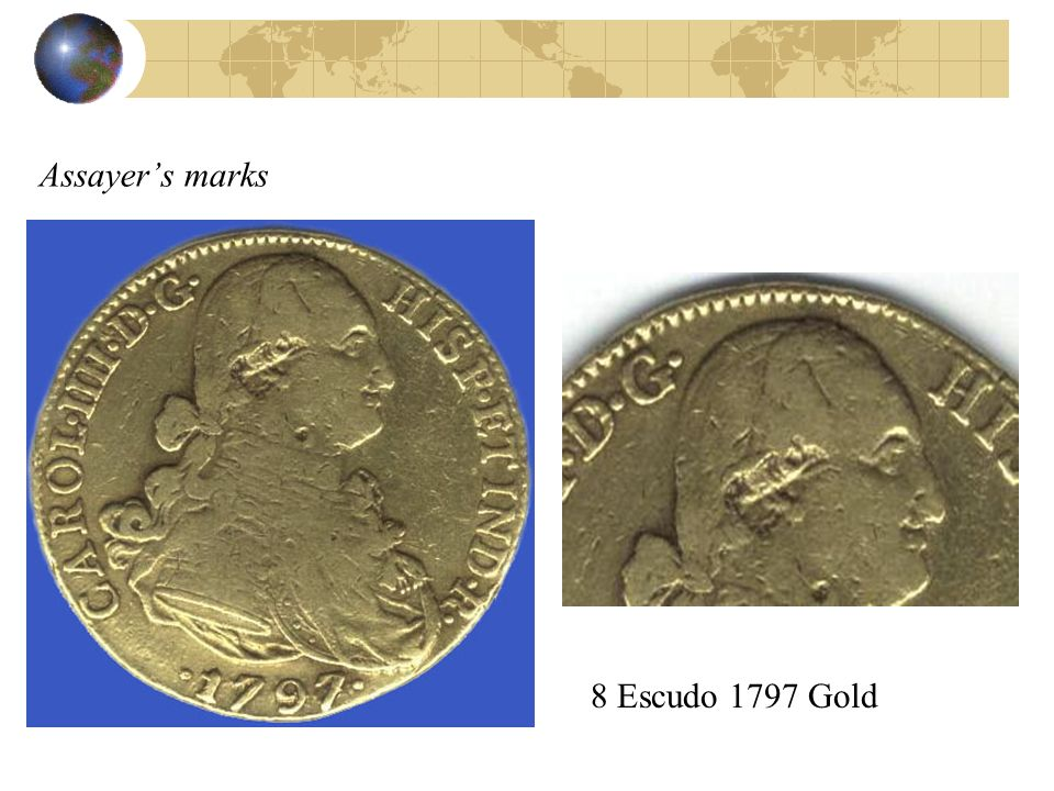 Assayer's marks 8 Escudo 1797 Gold