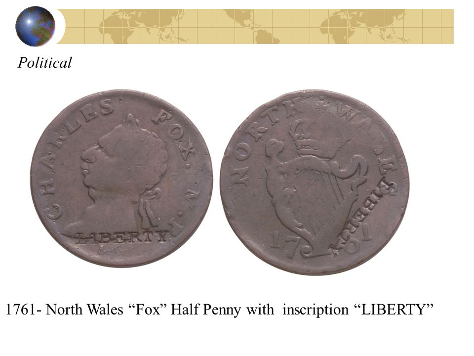 Political 1761- North Wales Fox Half Penny with inscription LIBERTY