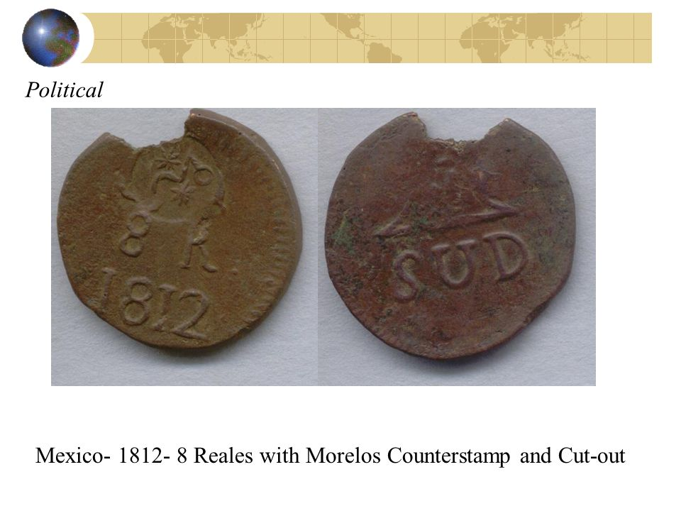 Political Mexico- 1812- 8 Reales with Morelos Counterstamp and Cut-out