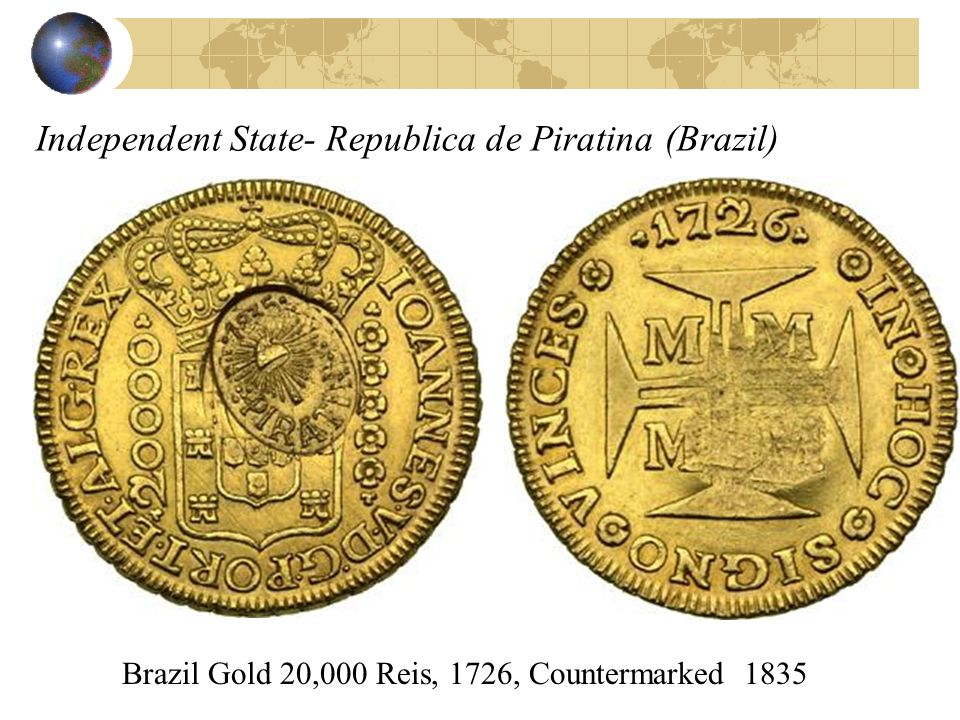 Independent State- Republica de Piratina (Brazil)