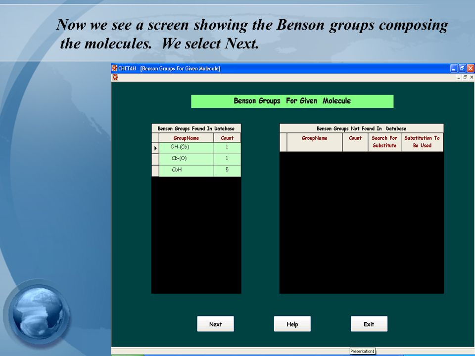 Now we see a screen showing the Benson groups composing