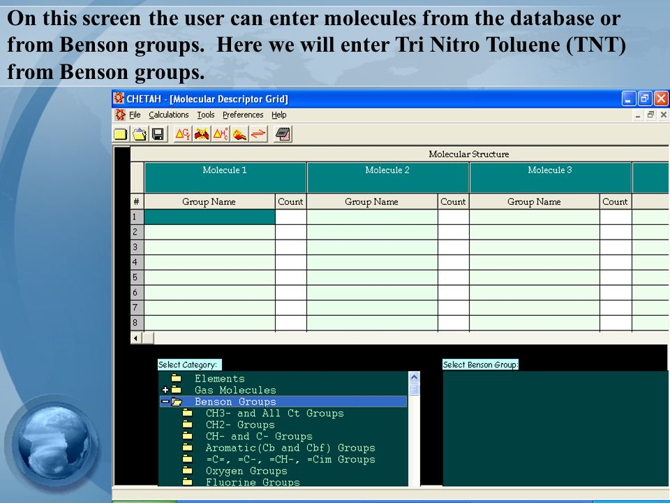 On this screen the user can enter molecules from the database or from Benson groups.