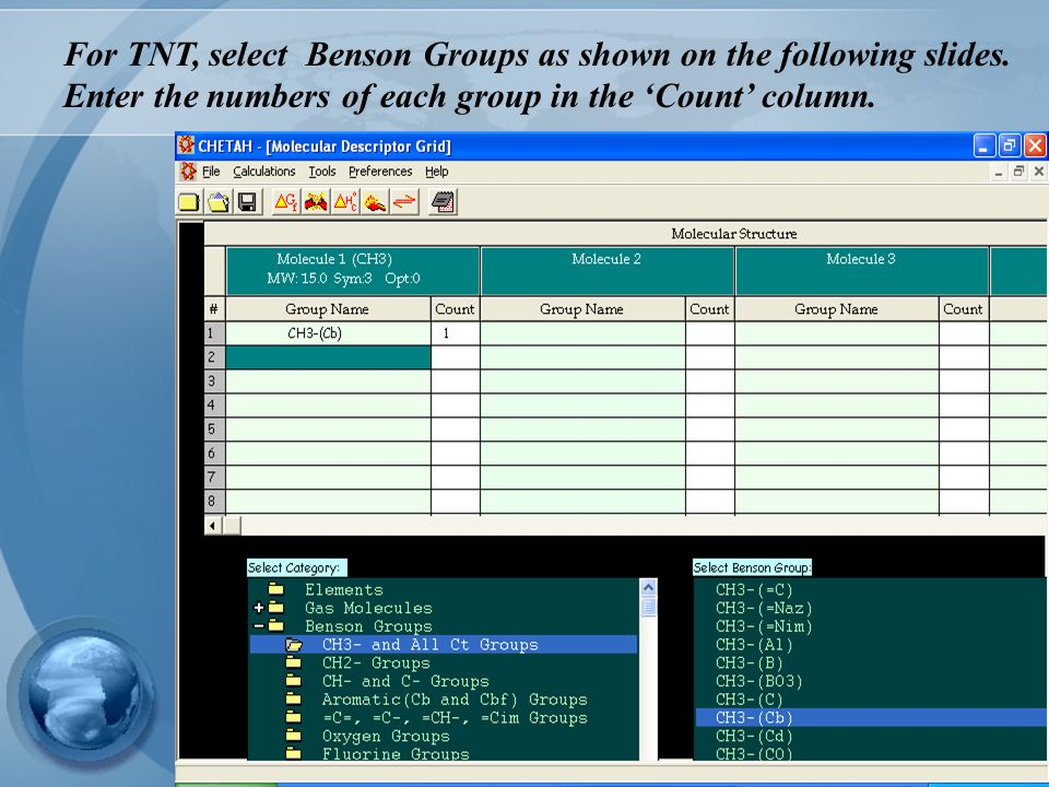 For TNT, select Benson Groups as shown on the following slides.