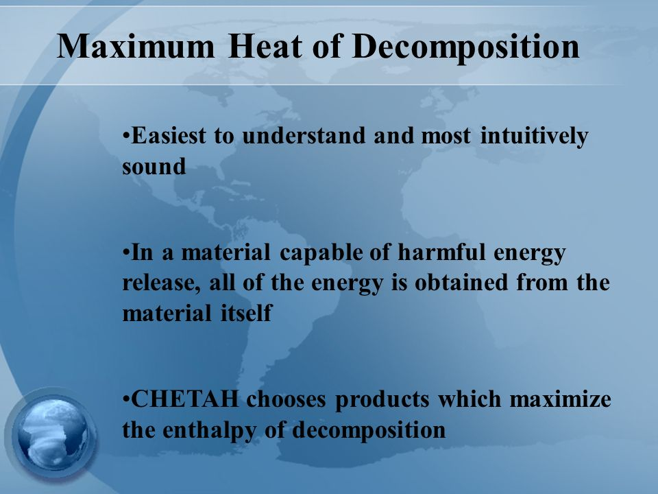 Maximum Heat of Decomposition