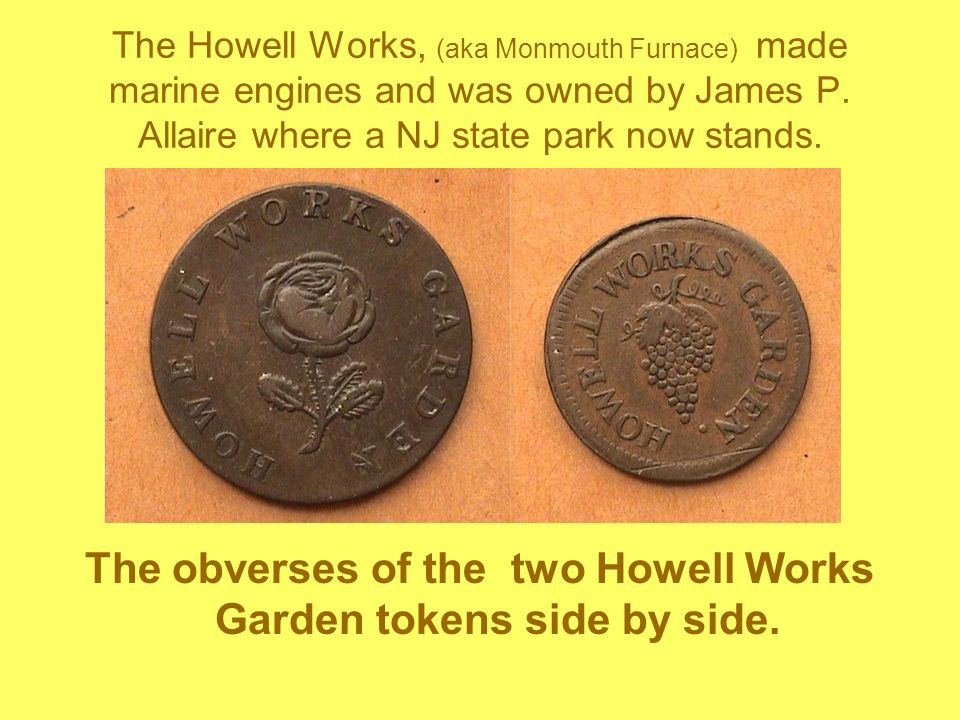 The obverses of the two Howell Works Garden tokens side by side.