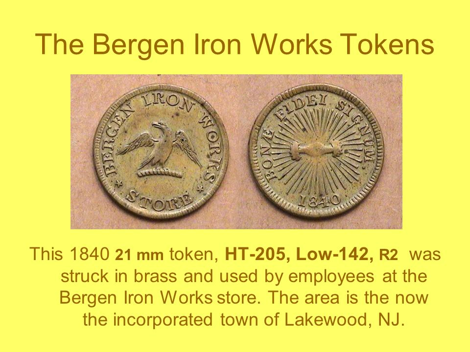 The Bergen Iron Works Tokens