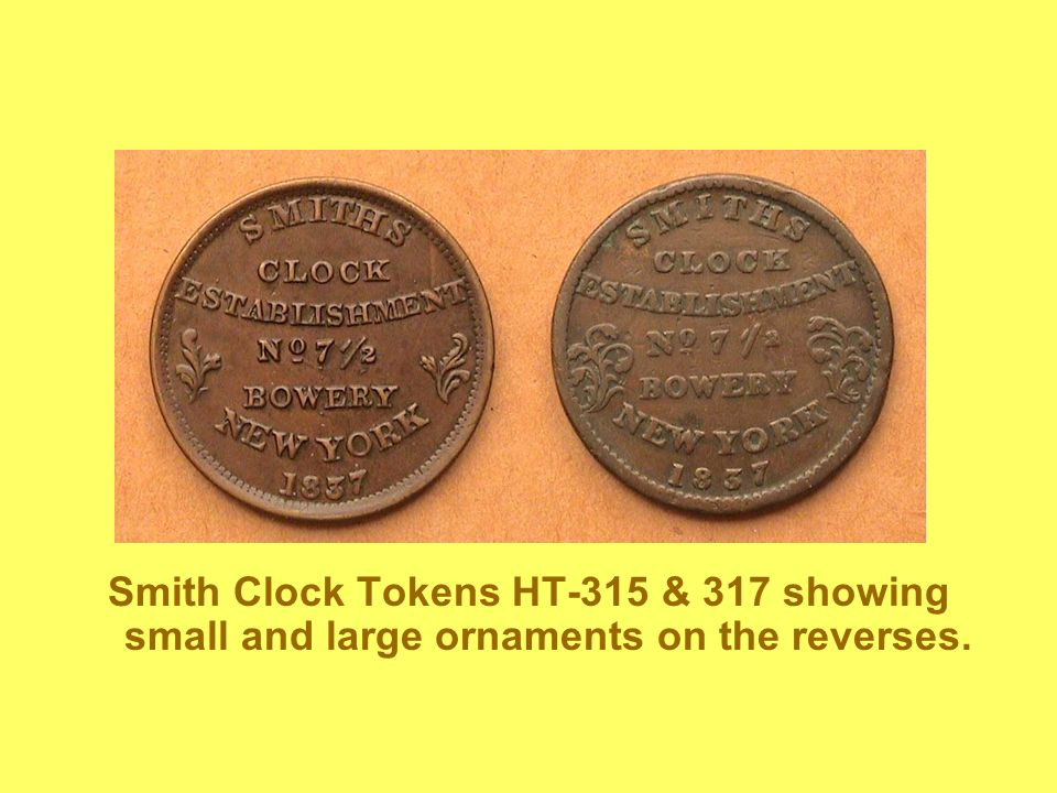 Smith Clock Tokens HT-315 & 317 showing small and large ornaments on the reverses.
