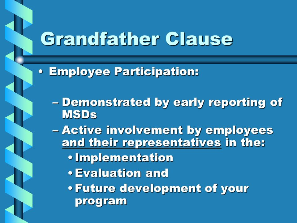 Grandparenting Clause | National Association of Long Term ...