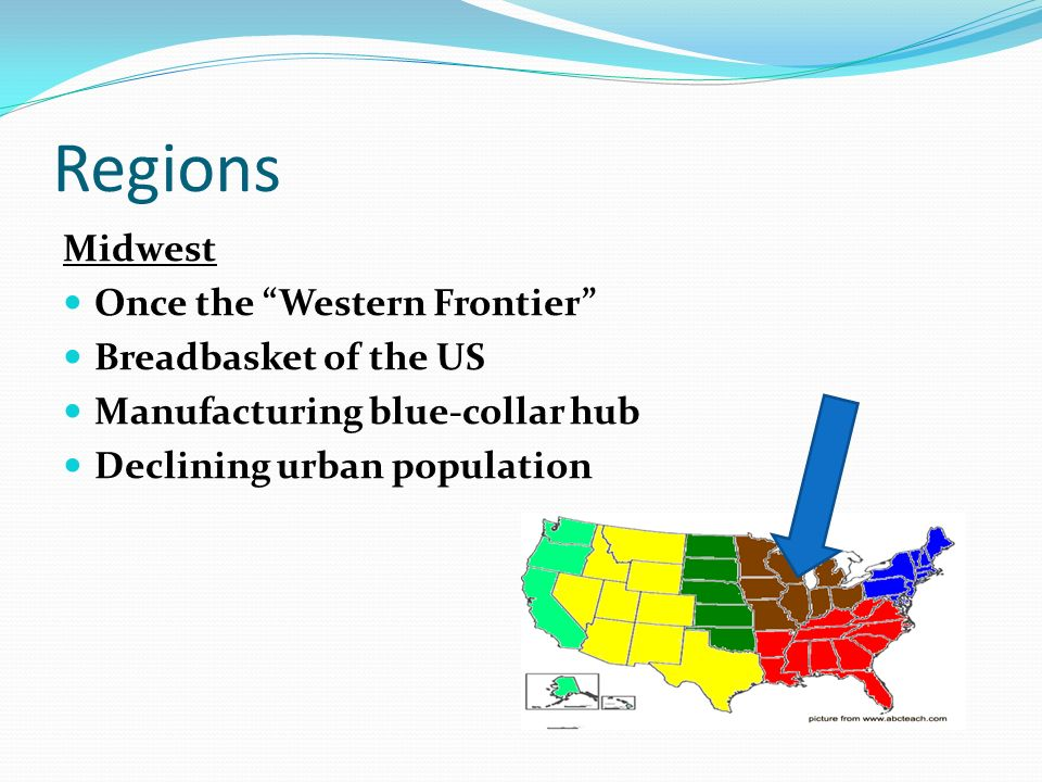 Regions Midwest Once the Western Frontier Breadbasket of the US