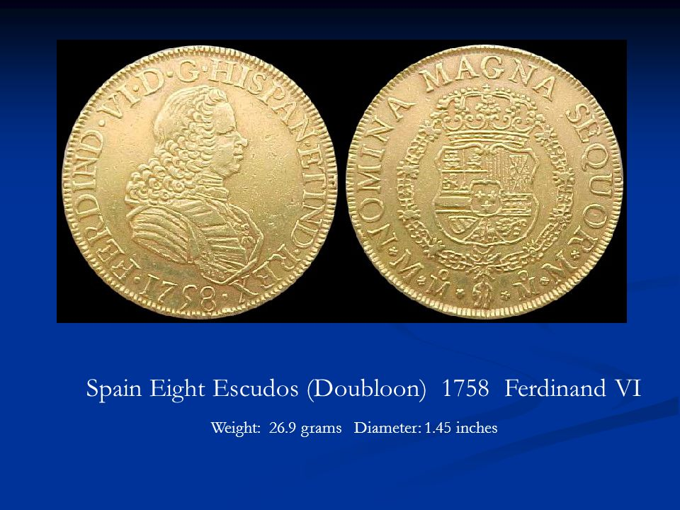 Spain Eight Escudos (Doubloon) 1758 Ferdinand VI