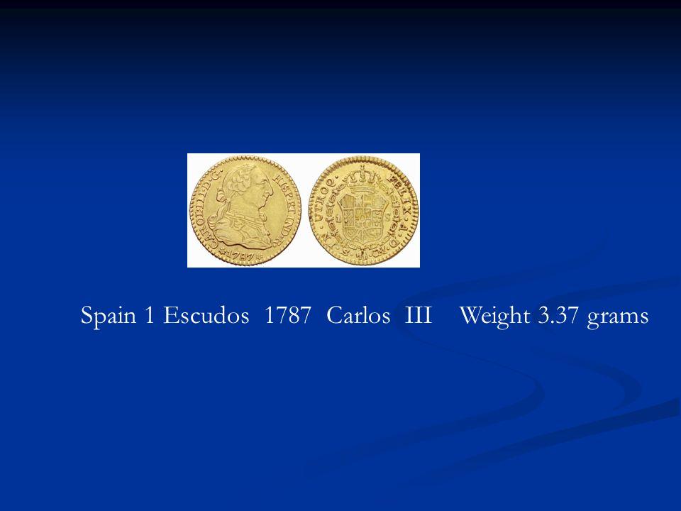 Spain 1 Escudos 1787 Carlos III Weight 3.37 grams