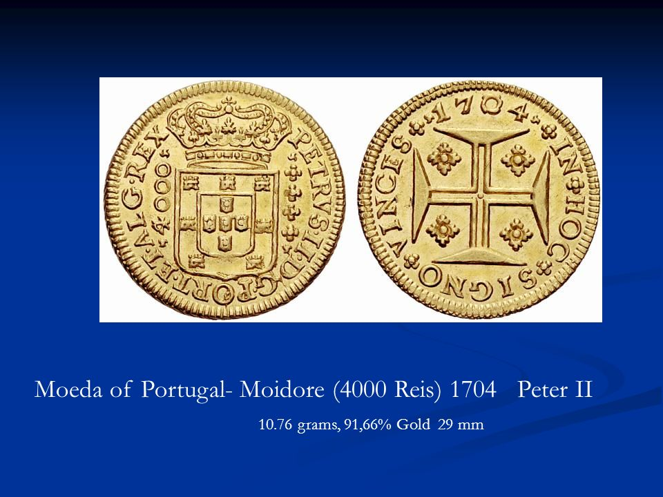 Moeda of Portugal- Moidore (4000 Reis) 1704 Peter II