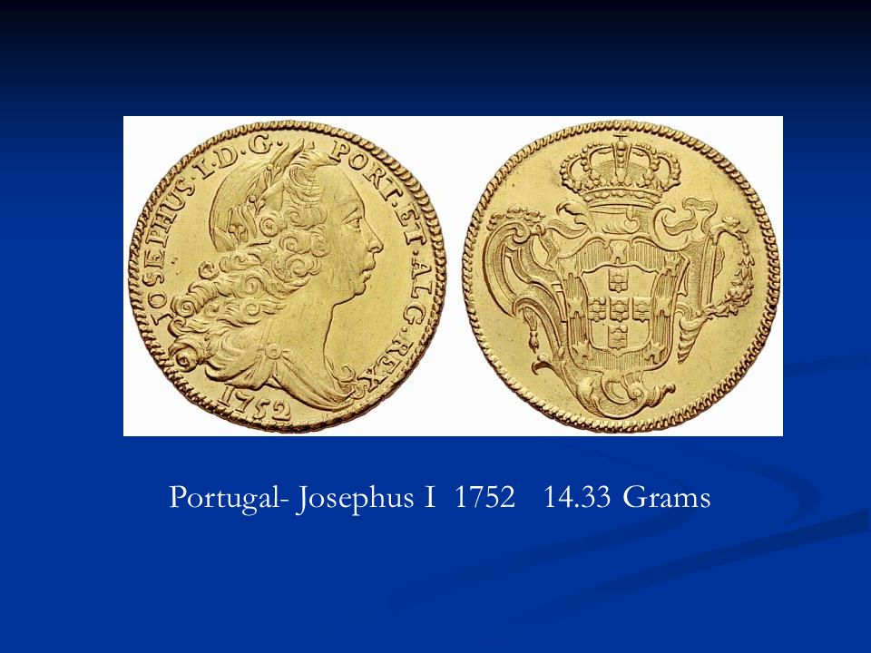 Portugal- Josephus I Grams