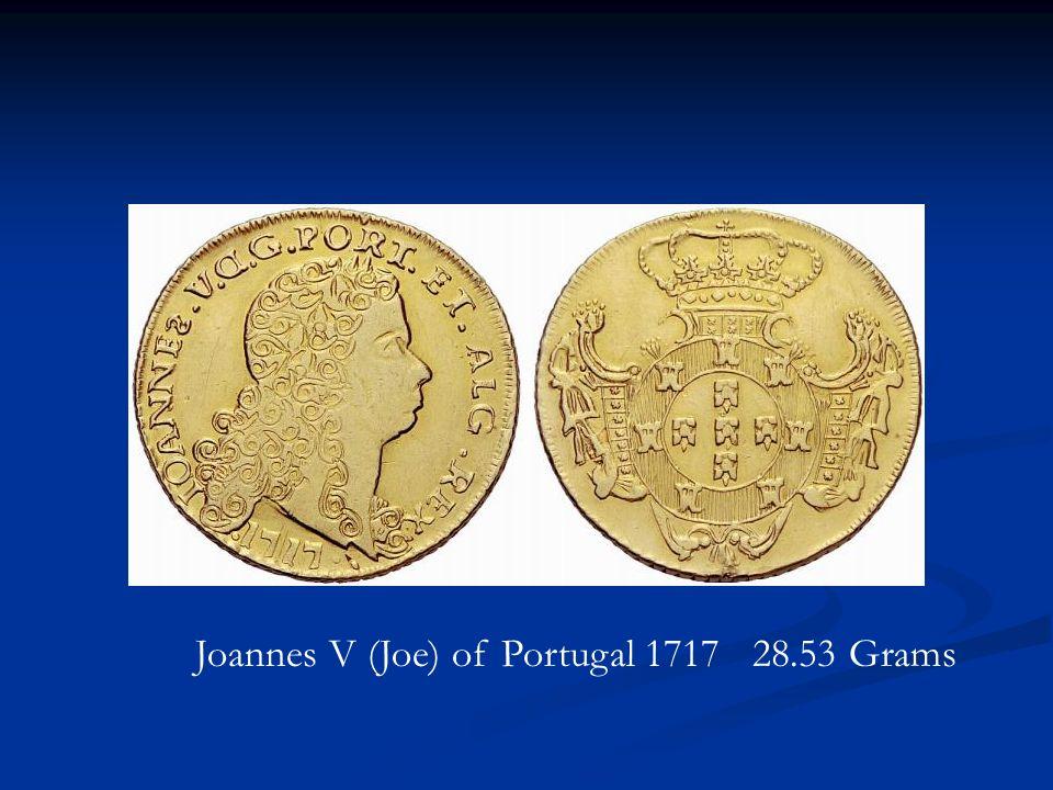 Joannes V (Joe) of Portugal 1717 28.53 Grams