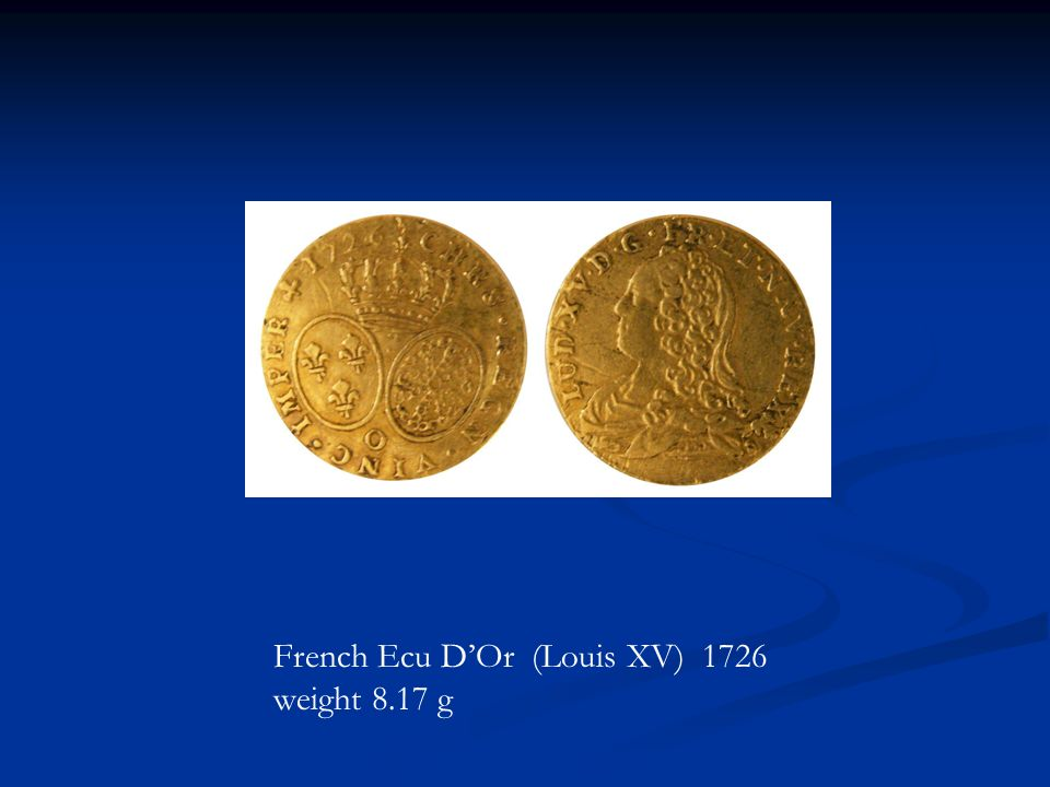 French Ecu D'Or (Louis XV) 1726 weight 8.17 g