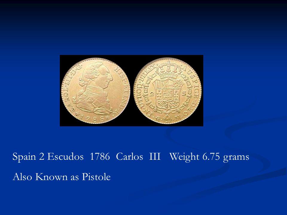 Spain 2 Escudos 1786 Carlos III Weight 6.75 grams
