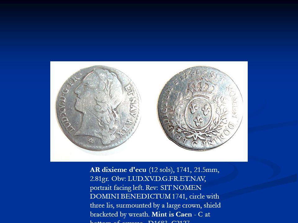 AR dixieme d ecu (12 sols), 1741, 21. 5mm, 2. 81gr. Obv: LUD. XV. D. G