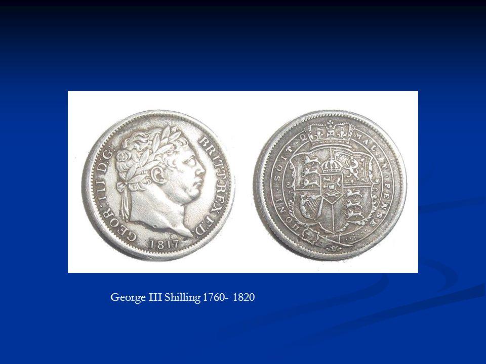 George III Shilling 1760- 1820