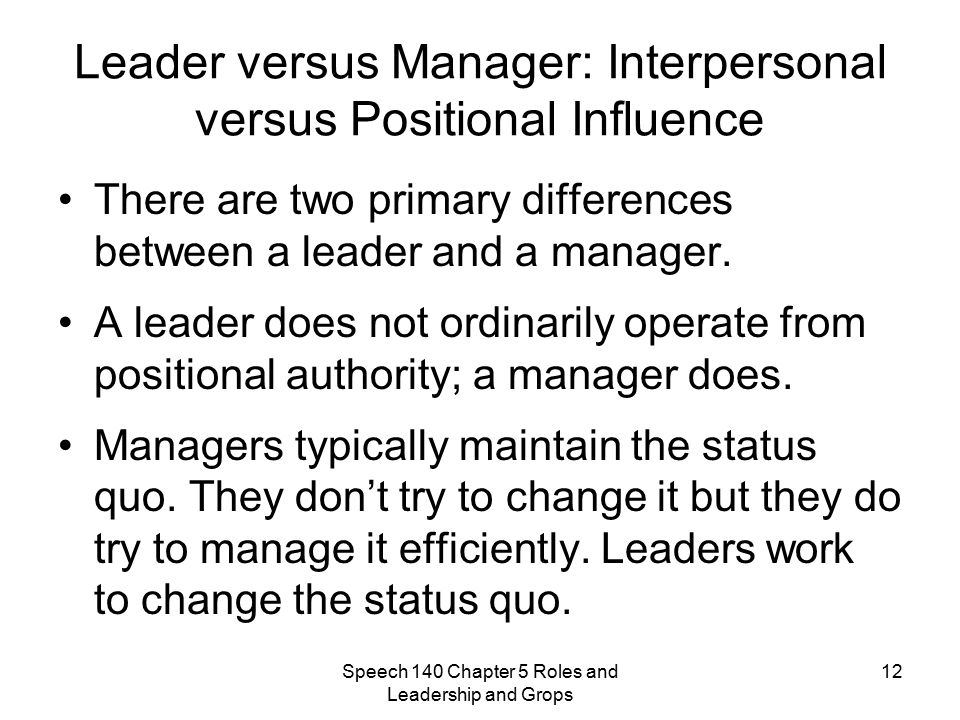 how does good leader influence the Behavioral theories believe that people can become leaders through the  they  evolve out of the passion for doing something good to others and society.