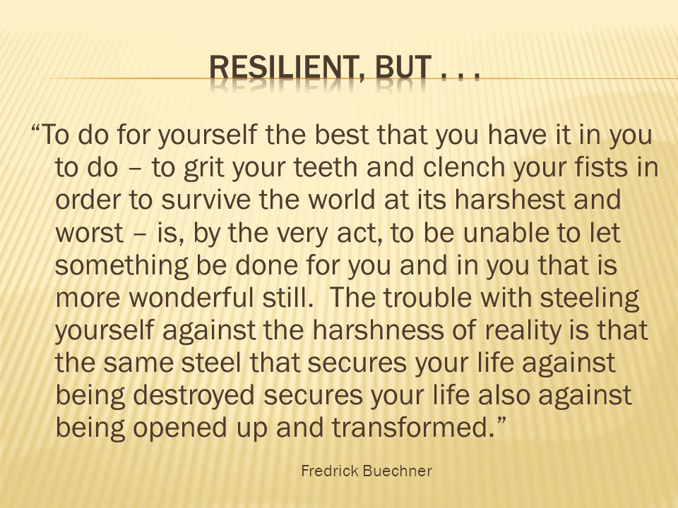 Resilient, but . . .