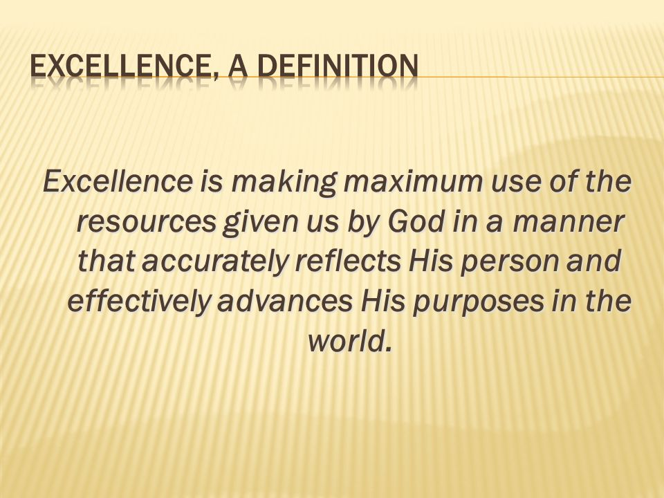 Excellence, A Definition