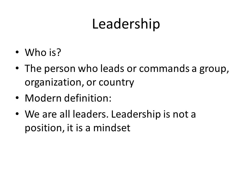 Leadership the ability to lead effectively is based on a Define contemporary country