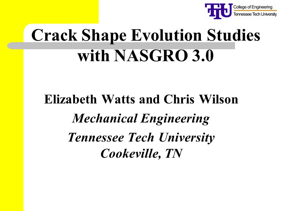 Crack Shape Evolution Studies with NASGRO 3.0