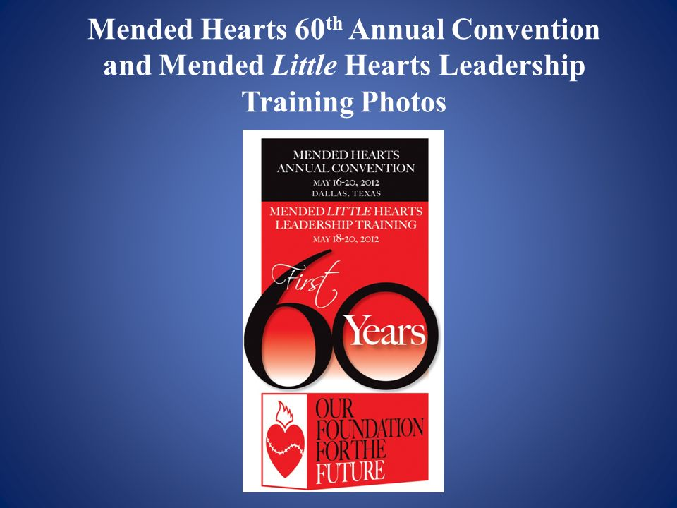 Mended Hearts 60th Annual Convention and Mended Little Hearts Leadership Training Photos