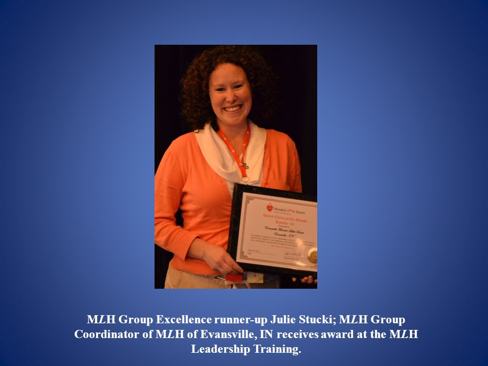 MLH Group Excellence runner-up Julie Stucki; MLH Group Coordinator of MLH of Evansville, IN receives award at the MLH Leadership Training.