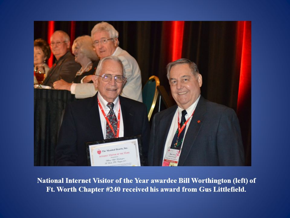 Ft. Worth Chapter #240 received his award from Gus Littlefield.