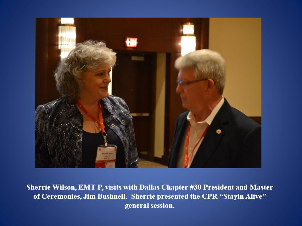 Sherrie Wilson, EMT-P, visits with Dallas Chapter #30 President and Master of Ceremonies, Jim Bushnell.