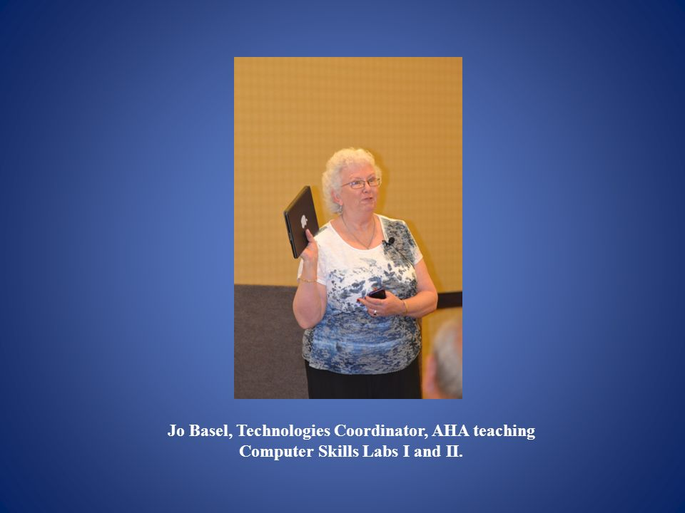 Jo Basel, Technologies Coordinator, AHA teaching