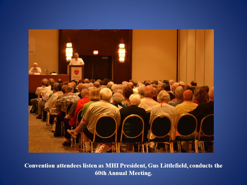 Convention attendees listen as MHI President, Gus Littlefield, conducts the 60th Annual Meeting.