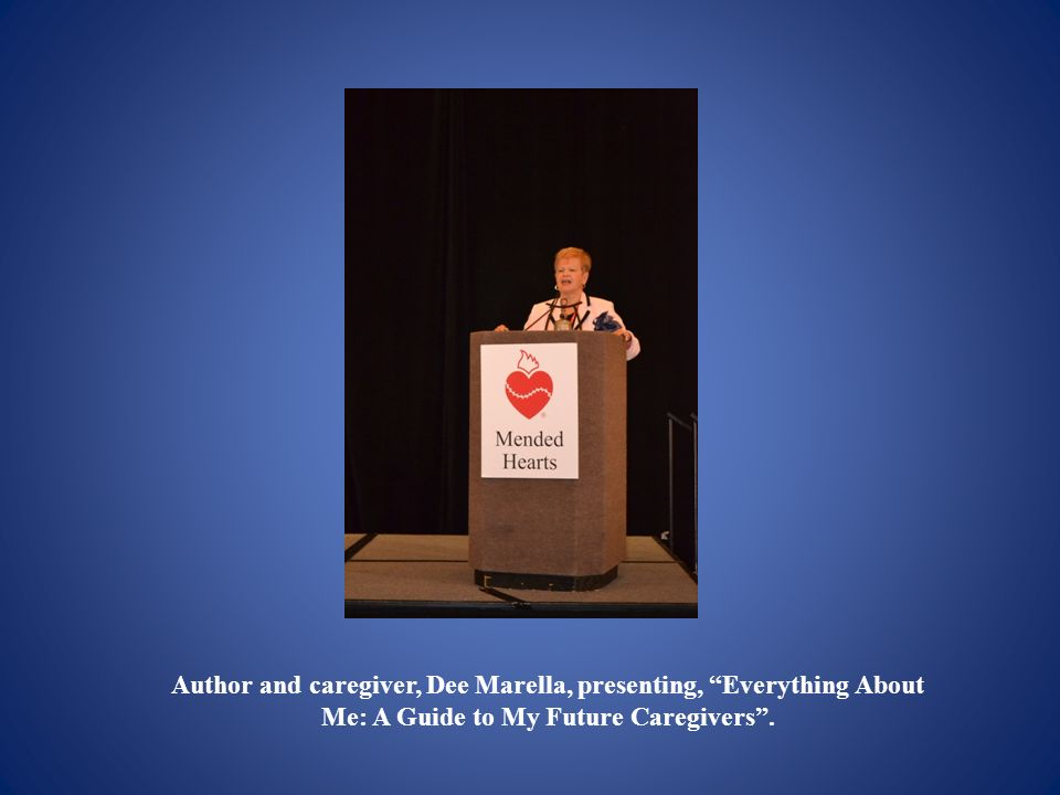 Author and caregiver, Dee Marella, presenting, Everything About Me: A Guide to My Future Caregivers .